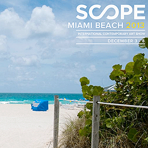 SCOPE MIAMI BEACH 2013 / BOOTH E15